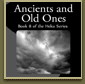 Ancients and Old Ones